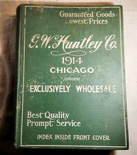 LARGE VINTAGE 1914 G.W. HUNTLEY CO CHICAGO WHOLESALERS CATALOG & PRICE LIST BOOK