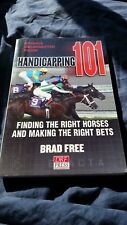 Handicapping 101 by Brad Free * Advance Uncorrected Proof Copy *