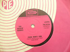 ROCKIN BERRIES POOR MAN'S SON / FOLLOW ME piccadilly 35236....45rpm pop / single