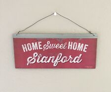 """Stanford Cardinal Tin Sign. """"Home Sweet Home Stanford"""""""