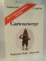 Auktionskatalog. Gartenzwerge. Auktion 164, 1986. Boltz, Bayreuth (Hrsg.):