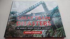 Great Train Disasters geoffrey kichenside 1997 The World's Worst Railway Acciden