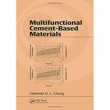 Multifunctional Cement-Based Materials (Civil and Environmental Engineering), Ch