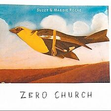 Zero Church by Suzzy & Maggie Roche (CD, Jan-2002, Red House Records)