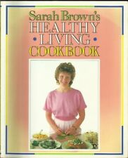 HEALTHY LIVING COOK BOOK,SARAH BROWN