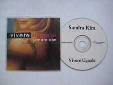 SANDRA KIM Vivere Uguale 1-track Acetate PR0M0 CDS
