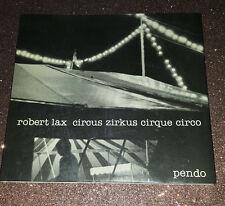 Lax, Robert / Circus / Zirkus / Cirque / Circo 1981 Poetry Books 1st ed