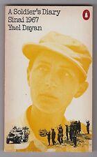 ISRAEL 6 DAY WAR SINAI 1967 = YAEL DAYAN = A SOLDIER'S DIARY = EGYPT MOSHE DAYAN