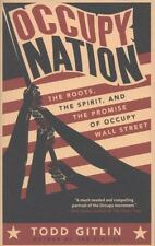 Occupy Nation: The Roots, the Spirit, and the Promise of Occupy Wall Street (Pap