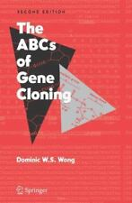 The ABCs of Gene Cloning (Paperback or Softback)