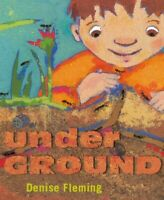 Underground, School And Library by Fleming, Denise, Brand New, Free shipping ...