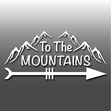 To The Mountains Novelty Funny Hiking Car Laptop Camper Van Vinyl Decal Sticker