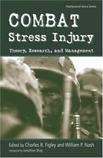 Combat Stress Injury : Theory, Research, and Management (2006, Hardcover)
