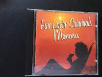 Fun Lovin' Criminals  – Mimosa CD