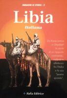 LIBRO GUERRA LIBIA ITALIANA ITALIA EDITRICE 1994