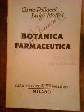 POLLACCI,MAFFEI - BOTANICA FARMACEUTICA ,1939
