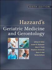 Hazzard's Geriatric Medicine and Gerontology, Sixth Edition (Principles of Geria