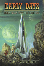 Signed by Robert Silverberg, EARLY DAYS, Subterranean, Limited 1st, New, OOP