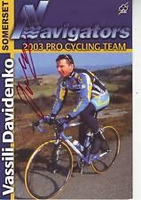 CYCLISME carte cycliste VASSILI DAVIDENKO  équipe  NAVIGATORS - 2003 signée