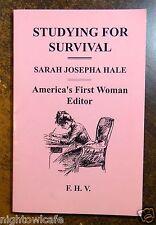 Studying for Survival;Sarah Josepha Hale 1993 POEMS BY FRANCES H.VIGNERON