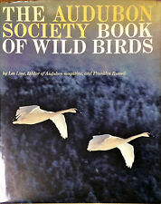 THE AUDUBON SOCIETY BOOK OF WILD BIRDS - LES LINES, FRANKLIN RUSSEL - 1966