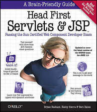 Head First Servlets and JSP: Passing the Sun Certified Web Component Developer E