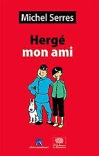 Hergé mon ami Études et Portraits