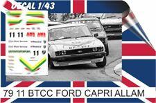 79 11 Decal 1/43  BTCC  FORD CAPRI ALLAM