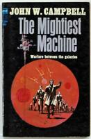 The Mightiest Machine by John W. Campbell 1965 Ace Paperback F-364