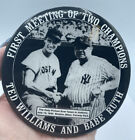 TedWilliams & Babe Ruth Meeting of Two Champions, . Large Size Badge