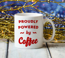 Proudly Powered by Coffee Jumbo Big Large 20oz Coffee Cup Gift
