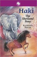 Haki the Shetland Pony (Kelpies), Good Condition Book, Fidler, Kathleen, ISBN 97