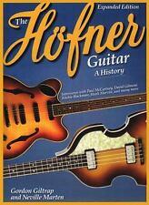 The Hofner Guitar: A History, Giltrap, Gordon,Marten, Neville