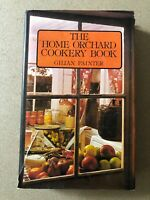 The Home Orchard Cookery Book by Gillian Painter 650+ Recipes Cookbook 1977