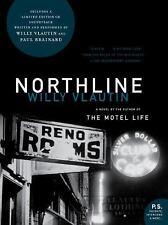 Northline: A Novel, Vlautin, Willy, Very Good Book