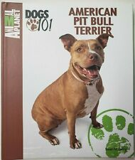New Never Read - American Pit Bull Terrier Book by Animal Planet - Dogs 101