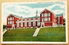 1929 STAUNTON, VA, ROBERT E. LEE HIGH SCHOOL BUILDING POSTCARD