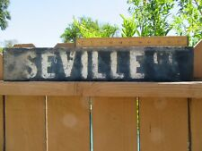 "Vintage Wooden Street Sign 1920's 1930's ""SEVILLE CT"" VENICE CALIFORNIA  2 Sided"