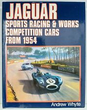 Jaguar Sports Racing & Works Competition Cars from 1954 Vol. 2 by Andrew Whyte