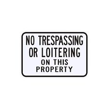 No Trespassing Or Loitering Sign Municipal Grade D.O.T. Street Parking G-92RA5RK