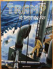 TRAMP Tome 2 Le Bras de fer Par Jusseaume EO 1994 Comme neuf