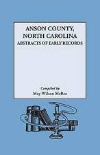 USED (VG) Anson County, North Carolina: Abstracts of Early Records (New York His