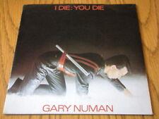 """GARY NUMAN - I DIE YOU DIE  7"""" VINYL PS"""