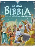 La mia Bibbia. Le storie più belle per piccoli lettori Libro Nuovo