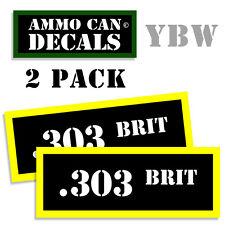 303 BRIT Ammo Label Decals Box Stickers decals - 2 Pack BLYW