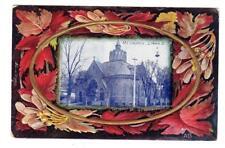 OH - LOGAN OHIO 1910 Postcard M E METHODIST CHURCH PRETTY LEAF FRAME