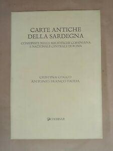 Carte antiche della Sardegna... - C. Cocco e A. Franco Fadda - Coedisar, 2004