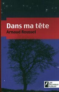 Livre dans ma tête Arnaud Roussel book
