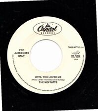 MOFFATTS UNTIL YOU LOVED ME/SAY'N I LOVE U 45RPM VINYL
