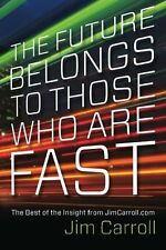 The Future Belongs to Those Who are Fast: The Best